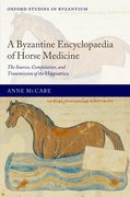 Cover for A Byzantine Encyclopaedia of Horse Medicine