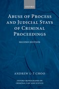 Cover for Abuse of Process and Judicial Stays of Criminal Proceedings