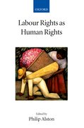 Cover for Labour Rights as Human Rights
