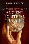 Cover for A World History of Ancient Political Thought