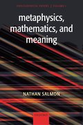 Cover for Metaphysics, Mathematics, and Meaning