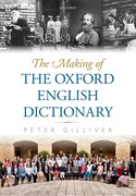 Cover for The Making of the <i>Oxford English Dictionary</i>