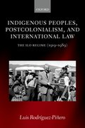 Cover for Indigenous Peoples, Postcolonialism, and International Law