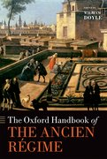 Cover for The Oxford Handbook of the Ancien Régime