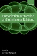 Cover for Humanitarian Intervention and International Relations