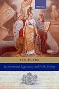 Cover for International Legitimacy and World Society