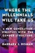 Cover for Where the Millennials Will Take Us - 9780199324392