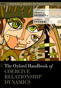 Cover for The Oxford Handbook of Coercive Relationship Dynamics