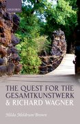 Cover for The Quest for the <i>Gesamtkunstwerk</i> and Richard Wagner
