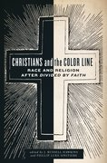 Cover for Christians and the Color Line