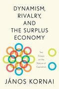 Cover for Dynamism, Rivalry, and the Surplus Economy