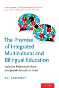 Cover for The Promise of Integrated Multicultural and Bilingual Education