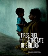 Cover for Fires, Fuel, and the Fate of 3 Billion