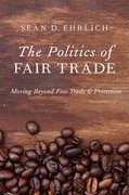 Cover for The Politics of Fair Trade