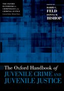 Cover for The Oxford Handbook of Juvenile Crime and Juvenile Justice