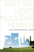 Cover for Why We Need Nuclear Power