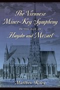 Cover for The Viennese Minor-Key Symphony in the Age of Haydn and Mozart