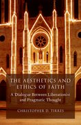 Cover for The Aesthetics and Ethics of Faith