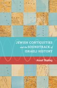 Cover for Jewish Contiguities and the Soundtrack of Israeli History