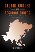 Cover for Global Rogues and Regional Orders
