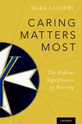 Cover for Caring Matters Most - 9780199364541