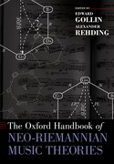 Cover for The Oxford Handbook of Neo-Riemannian Music Theories