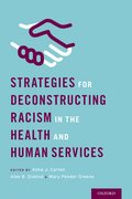Cover for Strategies for Deconstructing Racism in the Health and Human Services