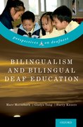 Cover for Bilingualism and Bilingual Deaf Education