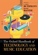 Cover for The Oxford Handbook of Technology and Music Education - 9780199372133