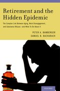 Cover for Retirement and the Hidden Epidemic