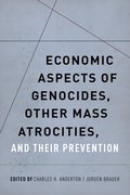 Cover for Economic Aspects of Genocides, Other Mass Atrocities, and Their Preventions