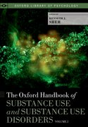 Cover for The Oxford Handbook of Substance Use and Substance Use Disorders