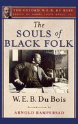 Cover for The Souls of Black Folk (The Oxford W. E. B. Du Bois)