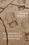 Cover for The Conceit of Humanitarian Intervention - 9780199384877