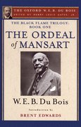 Cover for The Ordeal of Mansart (The Oxford W. E. B. Du Bois)