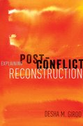 Cover for Explaining Post-Conflict Reconstruction