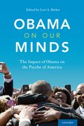 Cover for Obama on Our Minds: The Impact of Obama on the Psyche of America