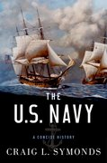 Cover for The U.S. Navy: A Concise History