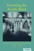 Cover for Inventing the Feeble Mind - 9780199396184