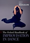 Cover for The Oxford Handbook of Improvisation in Dance