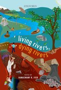 Cover for Living Rivers, Dying Rivers