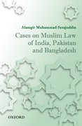 Cover for Cases on Muslim Law of India, Pakistan, and Bangladesh