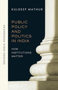 Cover for Public Policy and Politics in India (OIP)