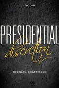 Cover for Presidential Discretion - 9780199466566