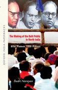 Cover for The Making of the Dalit Public in North India