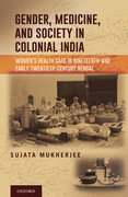 Cover for Gender, Medicine, and Society in Colonial India