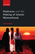 Cover for Madrasas and the Making of Islamic Womanhood