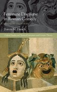 Cover for Feminine Discourse in Roman Comedy