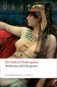 Cover for Anthony and Cleopatra: The Oxford Shakespeare - 9780199535781