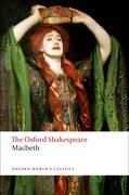 Cover for The Tragedy of Macbeth: The Oxford Shakespeare - 9780199535835